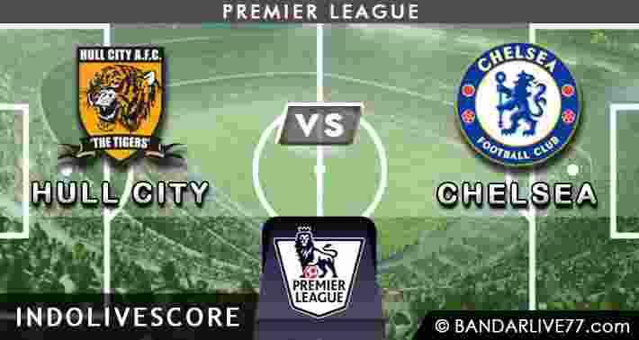Prediksi Bola Hull vs Chelsea 22 Maret 2015