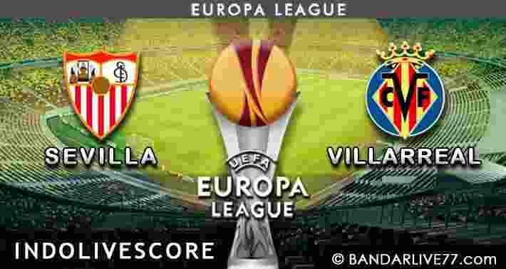 Preview pertandingan prediksi Sevilla vs Villarreal 20 Maret 2015 UEFA Liga Europa