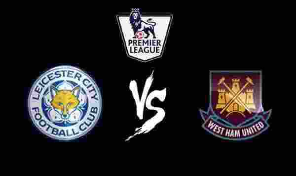 Prediksi Leicester City vs West Ham 17 April 20161