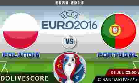 Prediksi Polandia vs Portugal Perempat Final Euro 2016