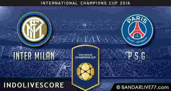 Prediksi Inter Milan vs PSG ICC 2016