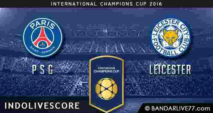 Prediksi PSG vs Leicester ICC 2016