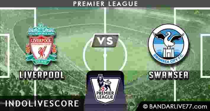 Prediksi Liverpool vs Swansea