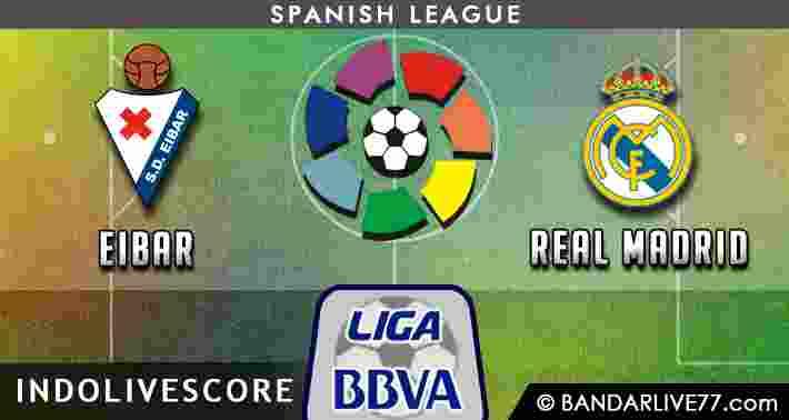 Prediksi Eibar vs Real Madrid