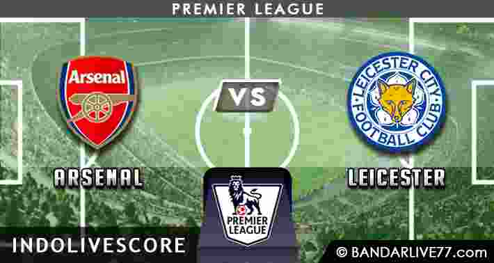 Prediksi Arsenal vs Leicester