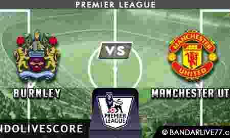 Prediksi Burnley vs Manchester United