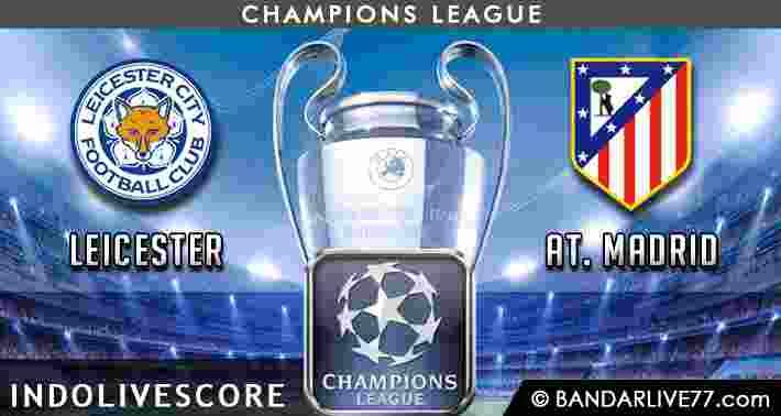 Prediksi Leicester vs Atletico Madrid