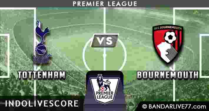 Prediksi Tottenham vs Bournemouth