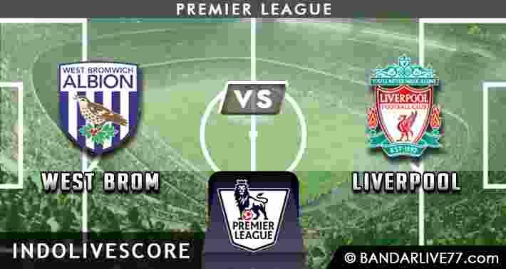 Prediksi West Brom vs Liverpool