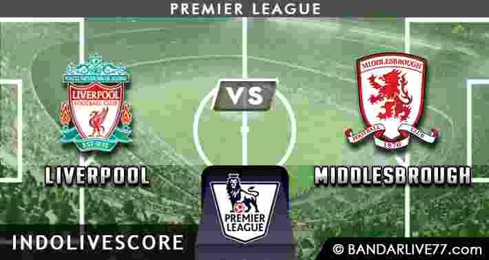 Prediksi Liverpool vs Middlesbrough