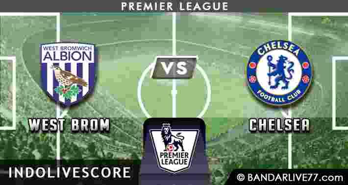Prediksi West Brom vs Chelsea