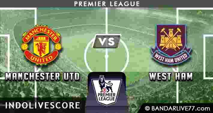 Prediksi Manchester United vs West Ham