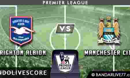 Preview dan Prediksi Brighton Hove Albion vs Manchester City 12 Agustus 2017 – Liga Inggris