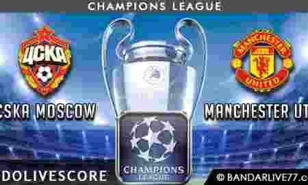 Prediksi CSKA Moscow vs Manchester United