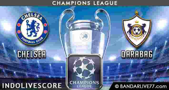 Prediksi Chelsea vs Qarabag