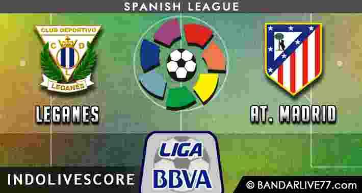 Prediksi Leganes vs Aletico Madrid