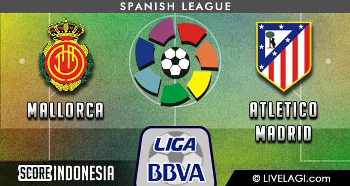 Prediksi Mallorca vs Atletico Madrid