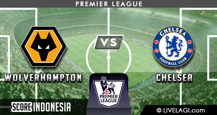 Prediksi Wolverhampton vs Chelsea