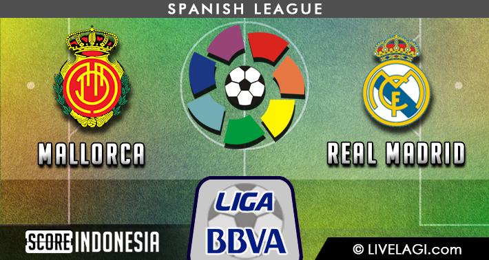 Prediksi Mallorca vs Real Madrid