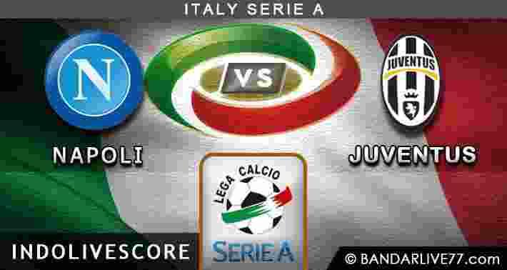 Bursa Pasar Taruhan Dan Preview Napoli vs Juventus 27