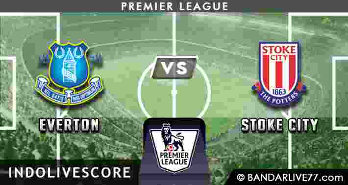 Preview dan Prediksi Everton vs Stoke City 12 Agustus 2017 – Liga Inggris
